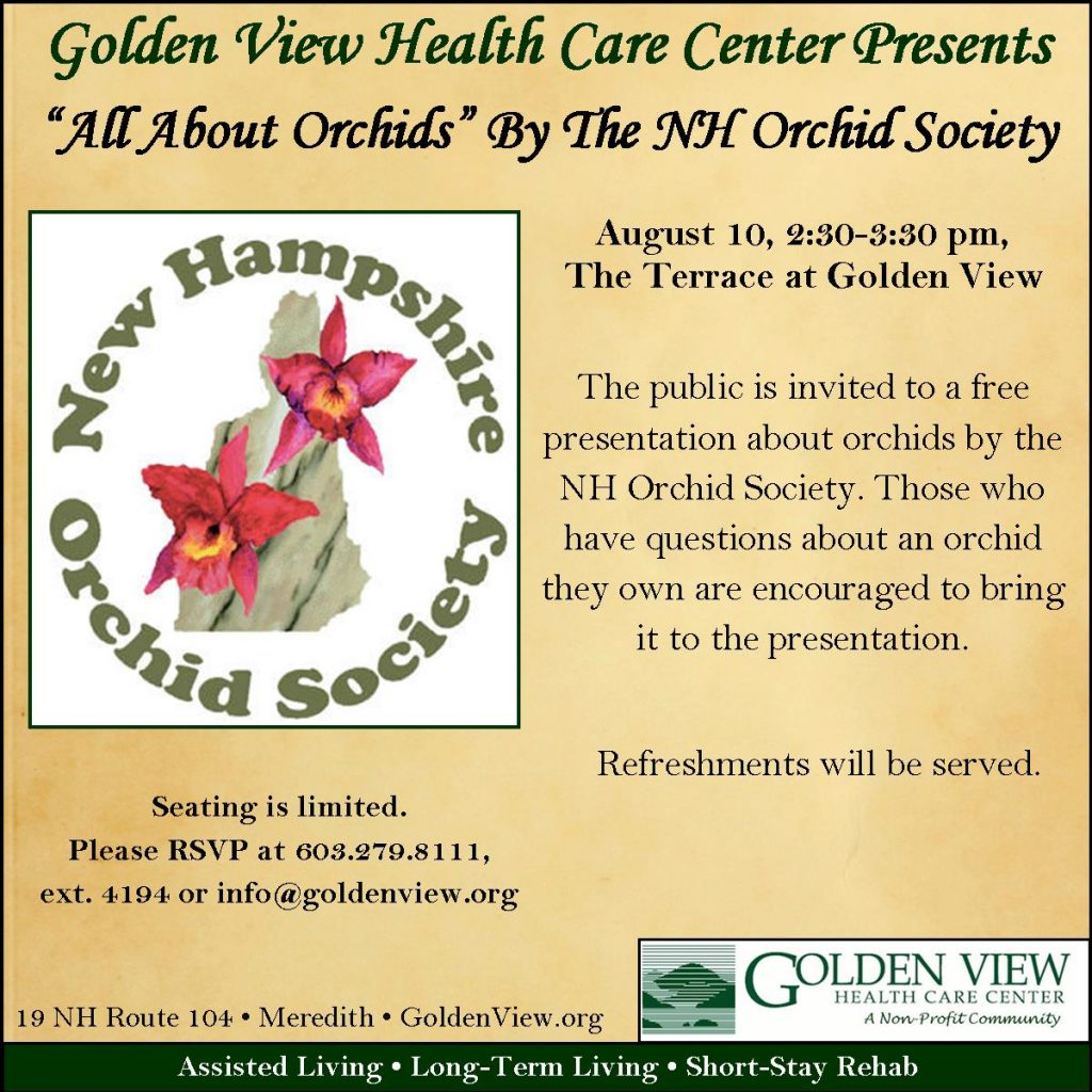 Free orchid presentation on August 10 at 2:30. RSVP at 677-4194.